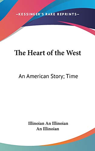 9780548920855: The Heart of the West: An American Story; Time: 1860; Scene: On the Mississippi (1871)