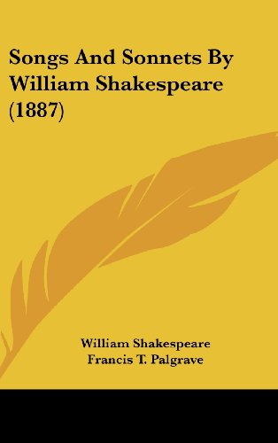 9780548923689: Songs And Sonnets By William Shakespeare (1887)