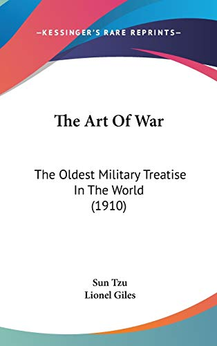 9780548923900: The Art Of War: The Oldest Military Treatise In The World (1910)