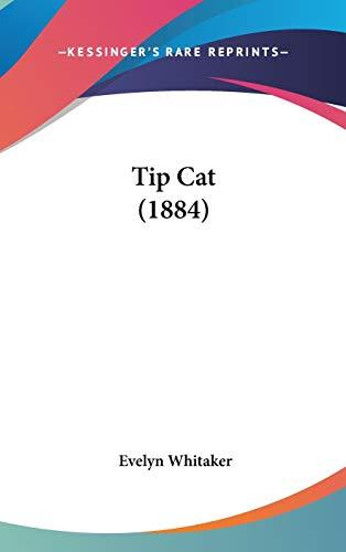 9780548926635: Tip Cat (1884)