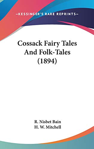 9780548927625: Cossack Fairy Tales And Folk-Tales (1894)
