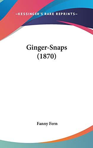 9780548929100: Ginger-Snaps (1870)