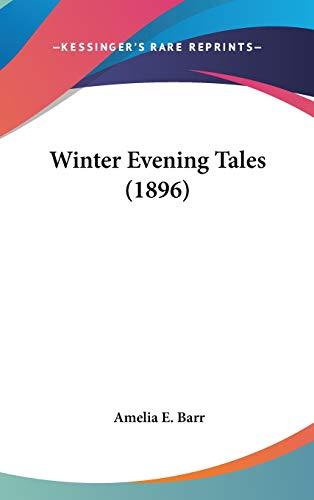 9780548930076: Winter Evening Tales (1896)