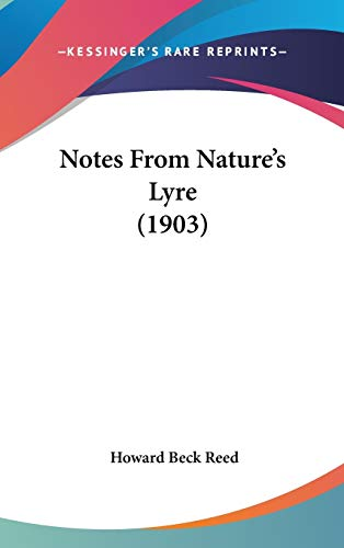 9780548933633: Notes From Nature's Lyre (1903)