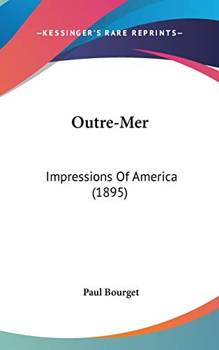 9780548939345: Outre-Mer: Impressions Of America (1895)