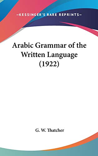 9780548941348: Arabic Grammar of the Written Language (1922)