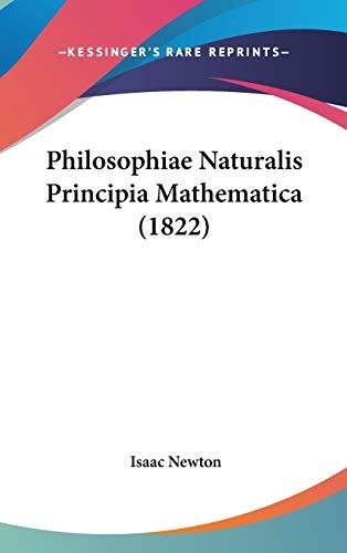 9780548952610: Philosophiae Naturalis Principia Mathematica (1822)