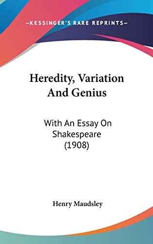9780548953570: Heredity, Variation And Genius: With An Essay On Shakespeare (1908)