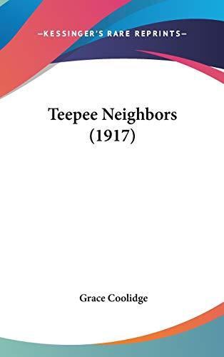 9780548953679: Teepee Neighbors (1917)