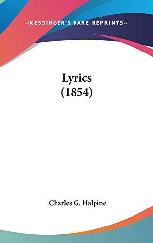 9780548953938: Lyrics (1854)