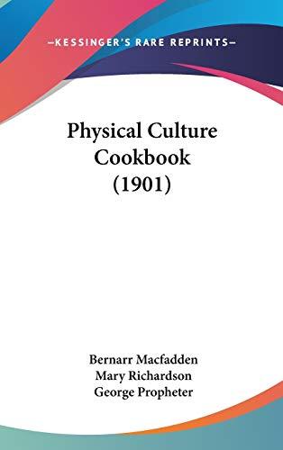 9780548955222: Physical Culture Cookbook (1901)