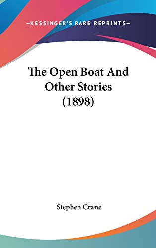 9780548959138: The Open Boat and Other Stories