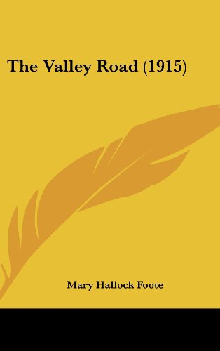 9780548962626: The Valley Road (1915)