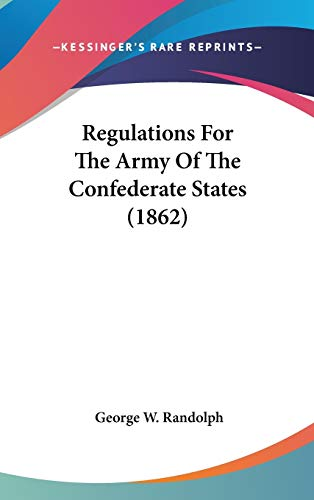 9780548965900: Regulations For The Army Of The Confederate States (1862)