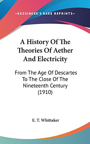 A History Of The Theories Of Aether