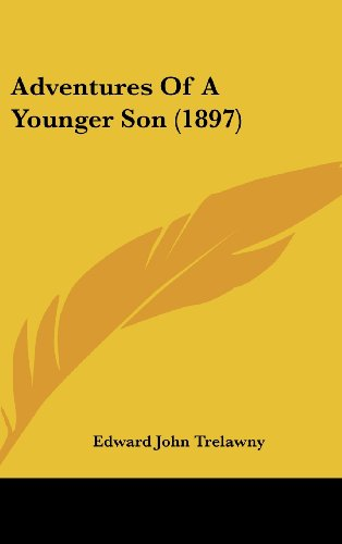 9780548967980: Adventures Of A Younger Son (1897)