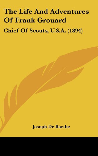 9780548969335: The Life and Adventures of Frank Grouard: Chief of Scouts, U.S.A. (1894)