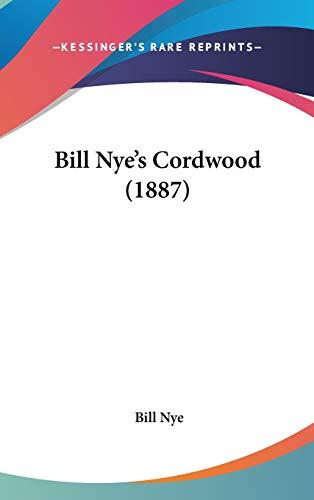 9780548972717: Bill Nye's Cordwood (1887)