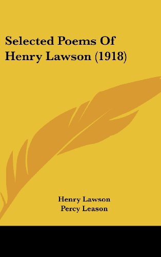 9780548973066: Selected Poems Of Henry Lawson (1918)