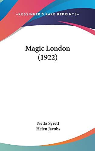 9780548974629: Magic London (1922)