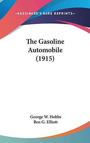 9780548981566: The Gasoline Automobile (1915)