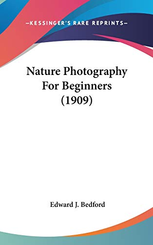 9780548981894: Nature Photography For Beginners (1909)