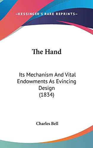 9780548989418: The Hand: Its Mechanism And Vital Endowments As Evincing Design (1834)
