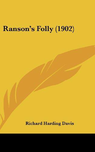 9780548989579: Ranson's Folly (1902)