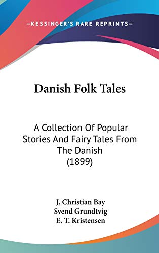 9780548990438: Danish Folk Tales: A Collection Of Popular Stories And Fairy Tales From The Danish (1899)