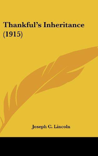 9780548992197: Thankful's Inheritance (1915)