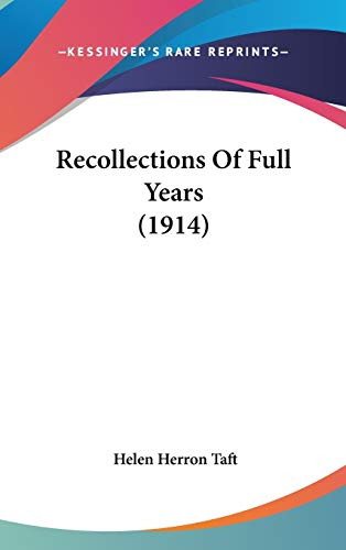 9780548997178: Recollections Of Full Years (1914)
