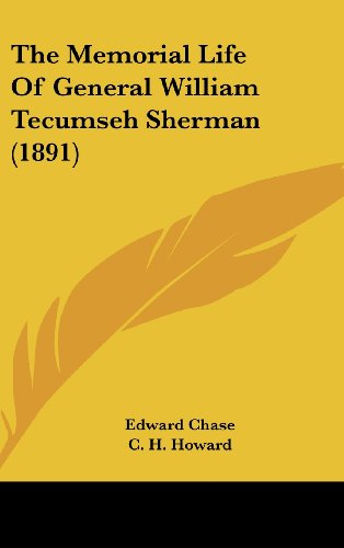 9780548999165: The Memorial Life Of General William Tecumseh Sherman (1891)