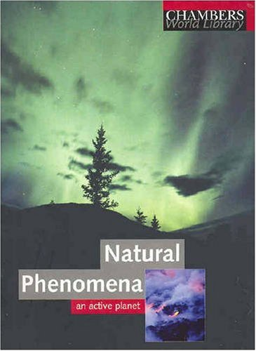 9780550101570: Natural Phenomena: An Active Planet (Chambers World Library)