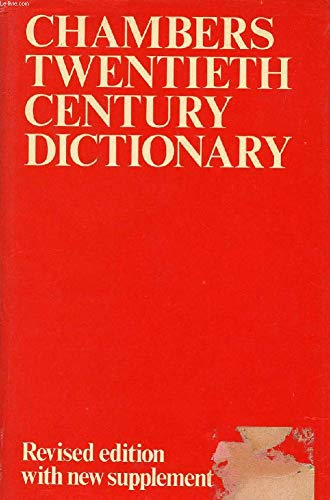 9780550102263: Chambers Twentieth Century Dictionary: w. Suppt