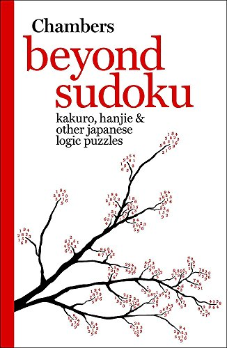 9780550103178: Beyond Sudoku: Kakuro, Hanjie, and Other Japanese Logic Puzzles