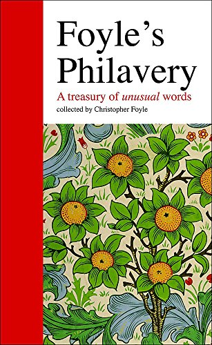 9780550103291: Foyle's Philavery: a Treasury of Unusual Words