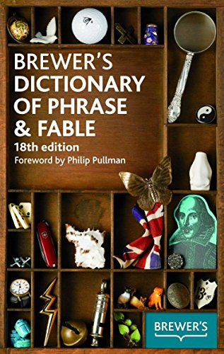 9780550104113: Brewer's Dictionary of Phrase & Fable, 18th edition