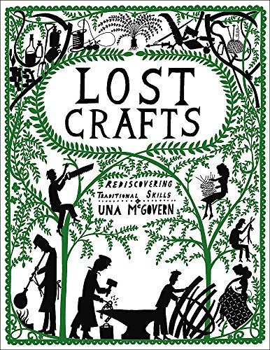 9780550104724: Lost Crafts: Rediscovering Traditional Skills