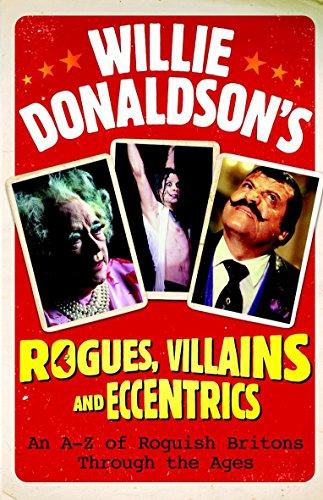 9780550104960: Willie Donaldson's Rogues, Villains and Eccentrics