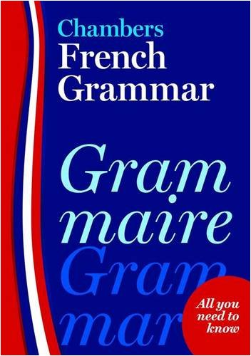 9780550105035: Chambers French Grammar