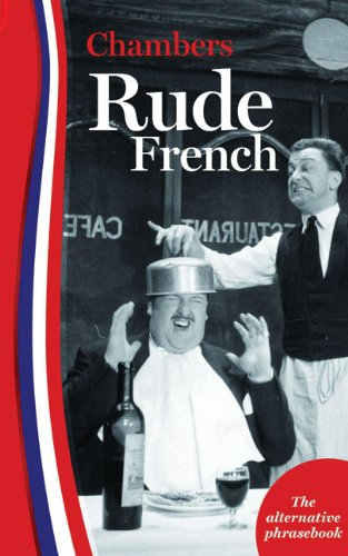 9780550105486: Rude French