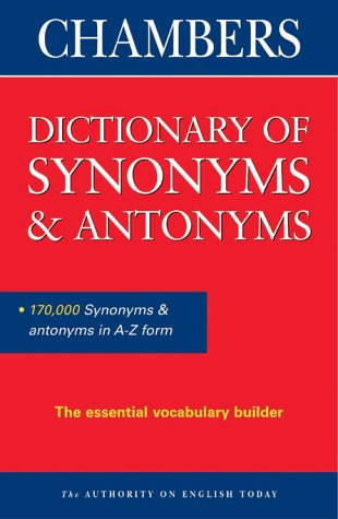 9780550105684: Chambers Dictionary of Synonyms and Antonyms