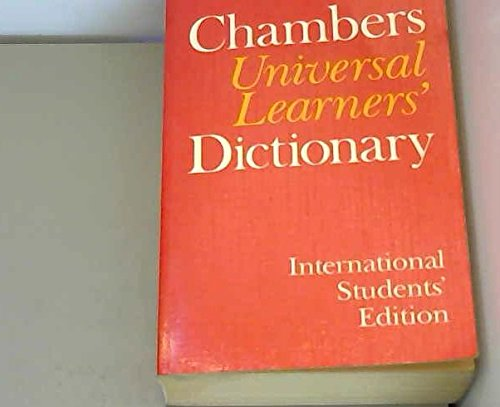 9780550106346: Chambers Universal Learners Dictionary (International Students Edition Series)