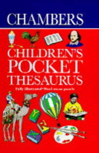 9780550106728: Chambers Children's Pocket Thesaurus