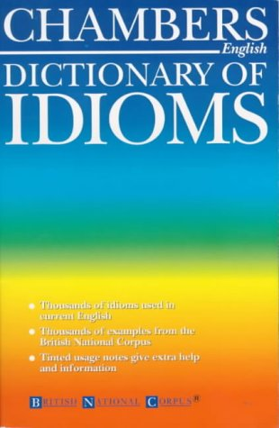 9780550107305: Chambers Dictionary of Idioms