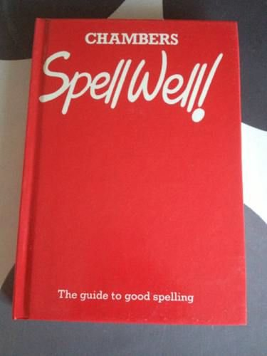 9780550118219: Spell Well!