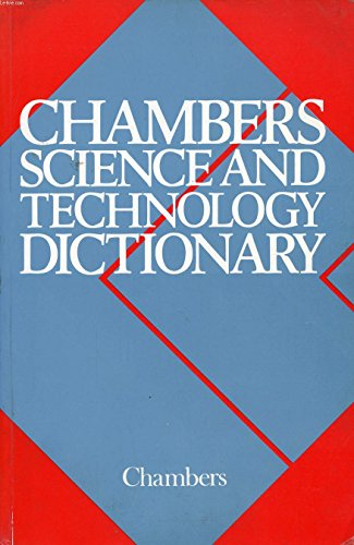 9780550132390: Chambers Science and Technology Dictionary
