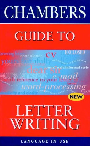 9780550141309: Chambers Guide to Letter Writing (Language in Use)