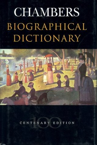 Chambers Biographical Dictionary (LAROUSSE BIOGRAPHICAL DICTIONARY): Melanie Parry
