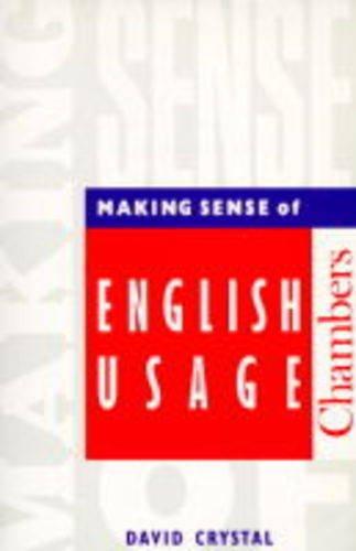 9780550180360: Making Sense of English Usage (English in use)
